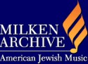 Milken Archive of American Jewish Music (to be released 2010, Naxos)