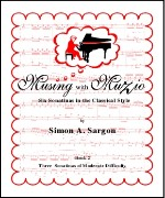 Musings with Muzio - Six Sonatinas in the Classical Style (2004) (Book II)