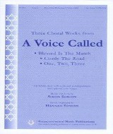"Three Choral Works from ""A Voice Called"" (SATB/keyboard)"